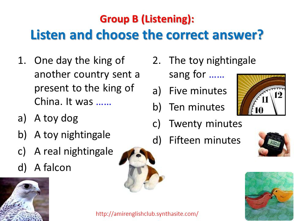 Group B (Listening): Listen and choose the correct answer.