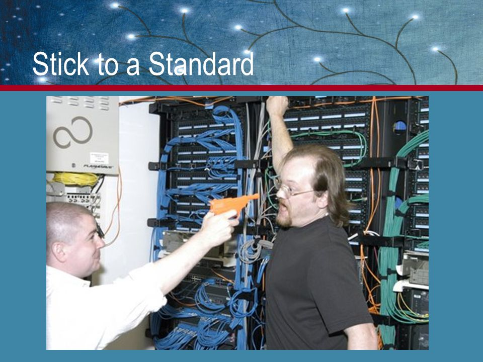 Stick to a Standard