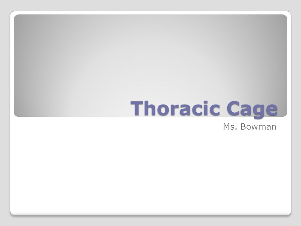 Thoracic Cage Composed of the thoracic vertebrae, ribs, sternum, and costal cartilage Forms a protective cage around the organs of the thorax (heart, lungs, blood vessels) Supports the shoulder girdles and upper limbs Provides attachment points for muscles of the neck, back, chest, and shoulders