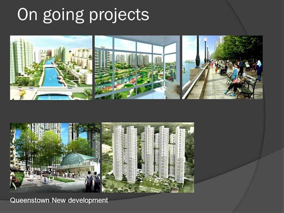 On going projects Queenstown New development