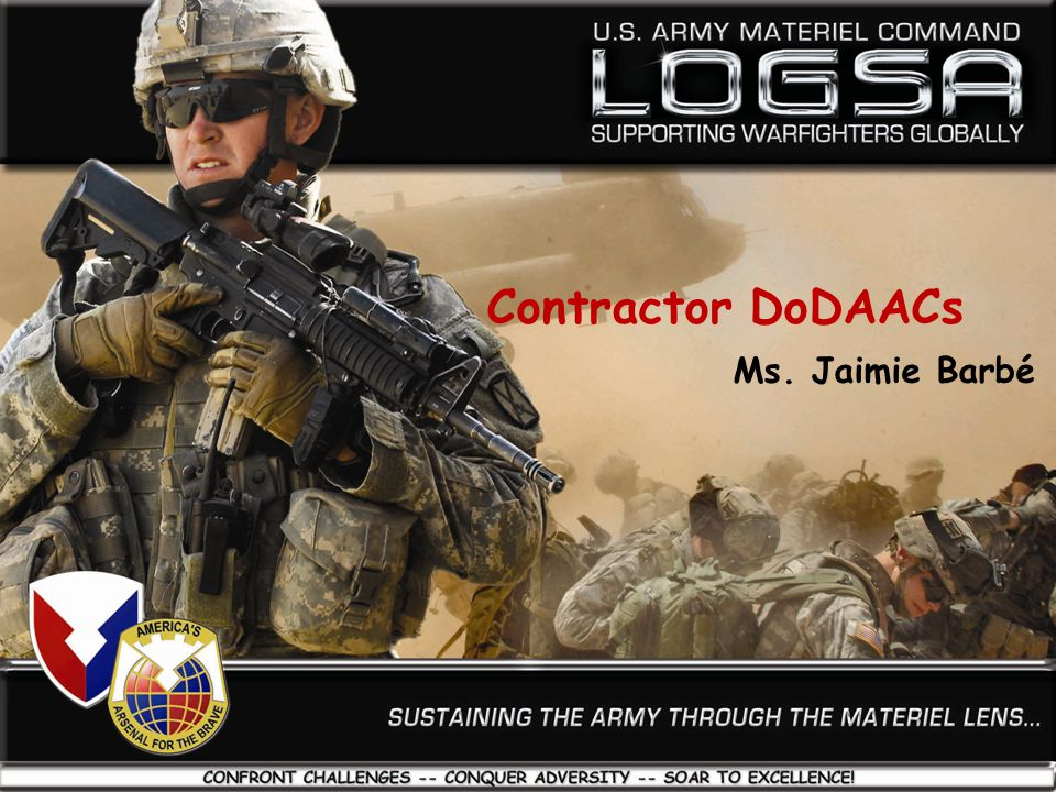 Contractor DoDAACs Request and Approval Flow MACOM/COR LETS CONTRACT COMMERCIAL ACTIVITY Army Network Station Coordinator receives, reviews and submits request to ACSP LOGSA Army Central Service Point (ACSP) Automated requests submitted to LOGSA via the Army Enterprise Systems Integration Program (AESIP)