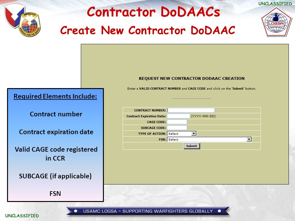 Contractor DoDAACs Central Contractor Registration (CCR) file The TAC 1 and TAC 2 Addresses are auto- populated based on the CAGE/SUBCAGE code entered.