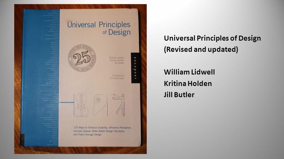 Universal Principles of Design (Revised and updated) William Lidwell Kritina Holden Jill Butler 93