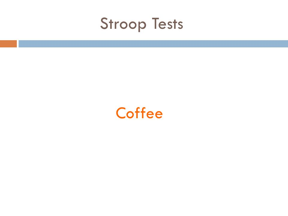Stroop Tests Coffee