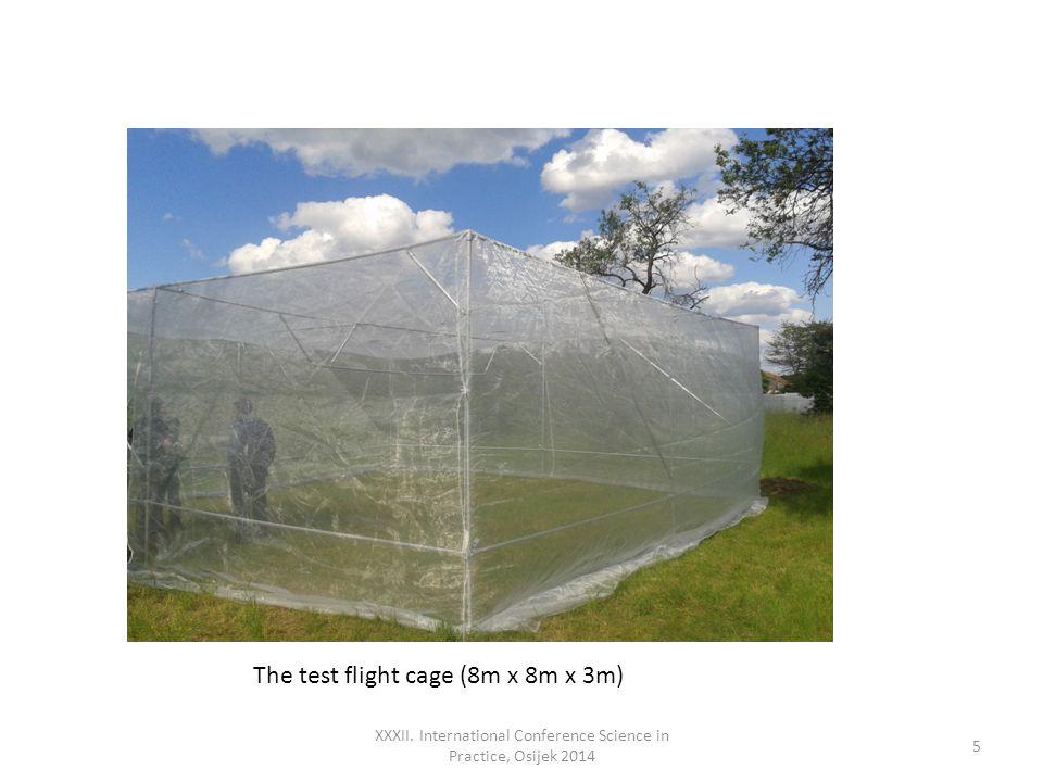 XXXII. International Conference Science in Practice, Osijek 2014 5 The test flight cage (8m x 8m x 3m)
