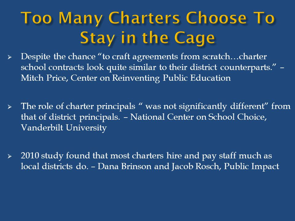 " Despite the chance ""to craft agreements from scratch…charter school contracts look quite similar to their district counterparts."" – Mitch Price, Cen"