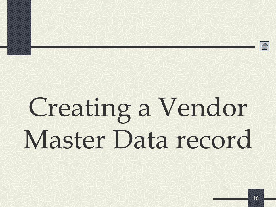 16 Creating a Vendor Master Data record
