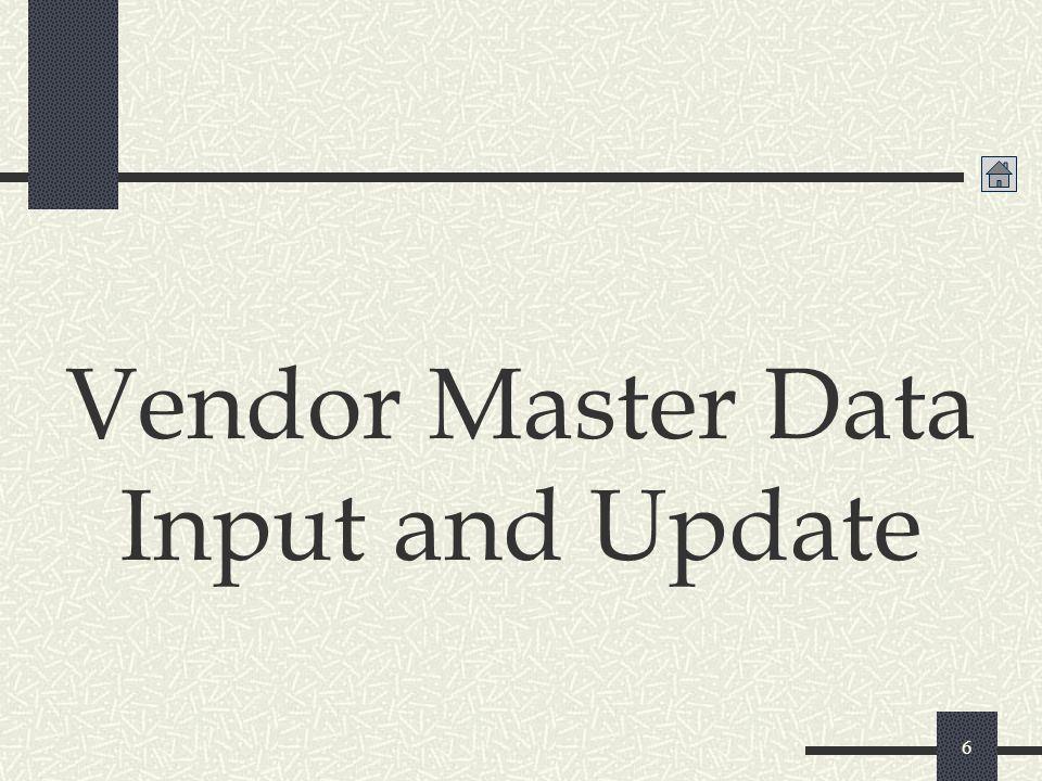 6 Vendor Master Data Input and Update