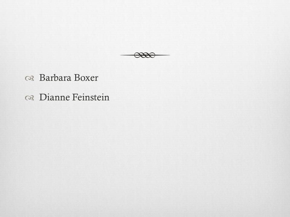  Barbara Boxer  Dianne Feinstein