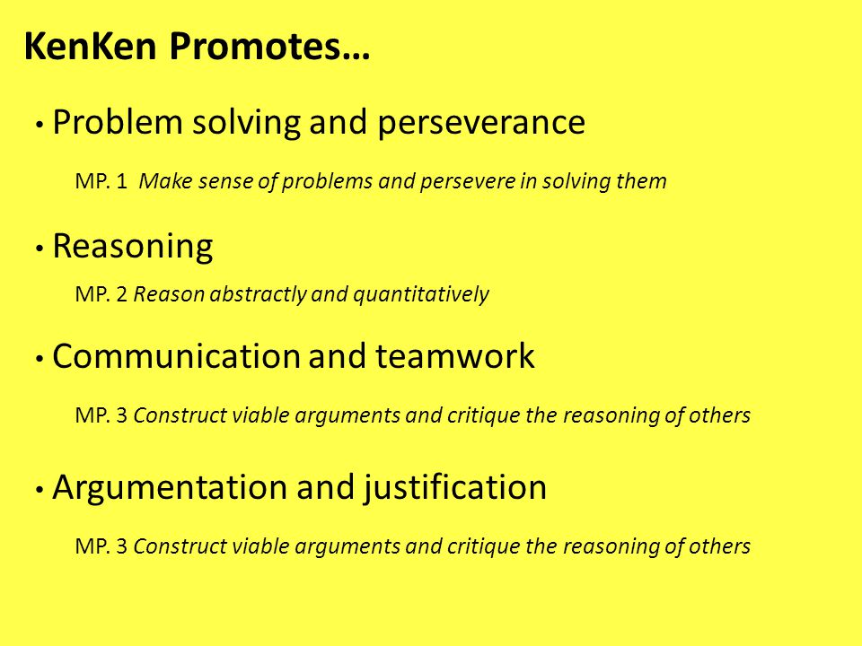 KenKen Promotes… Problem solving and perseverance MP.