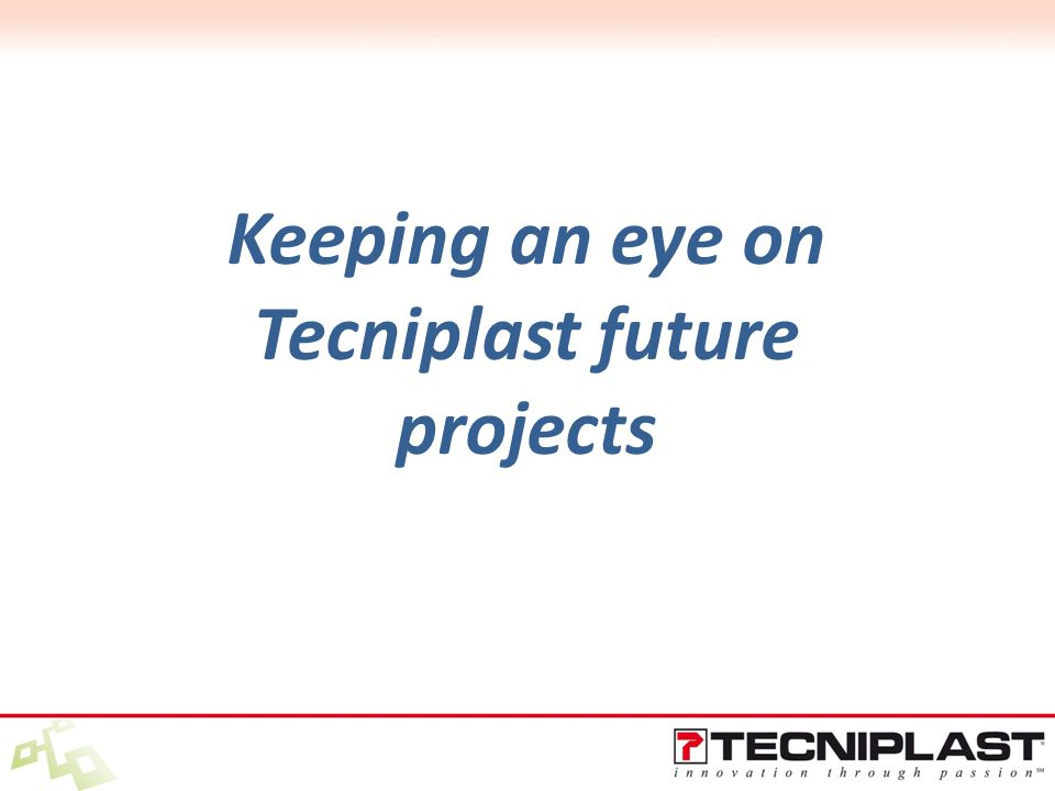 Keeping an eye on Tecniplast future projects