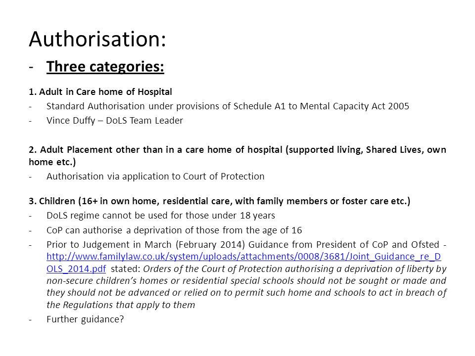 Authorisation: -Three categories: 1.