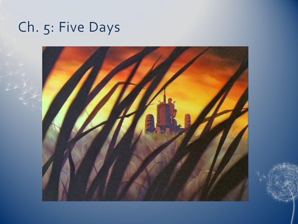Ch. 5: Five DaysCh. 5: Five Days