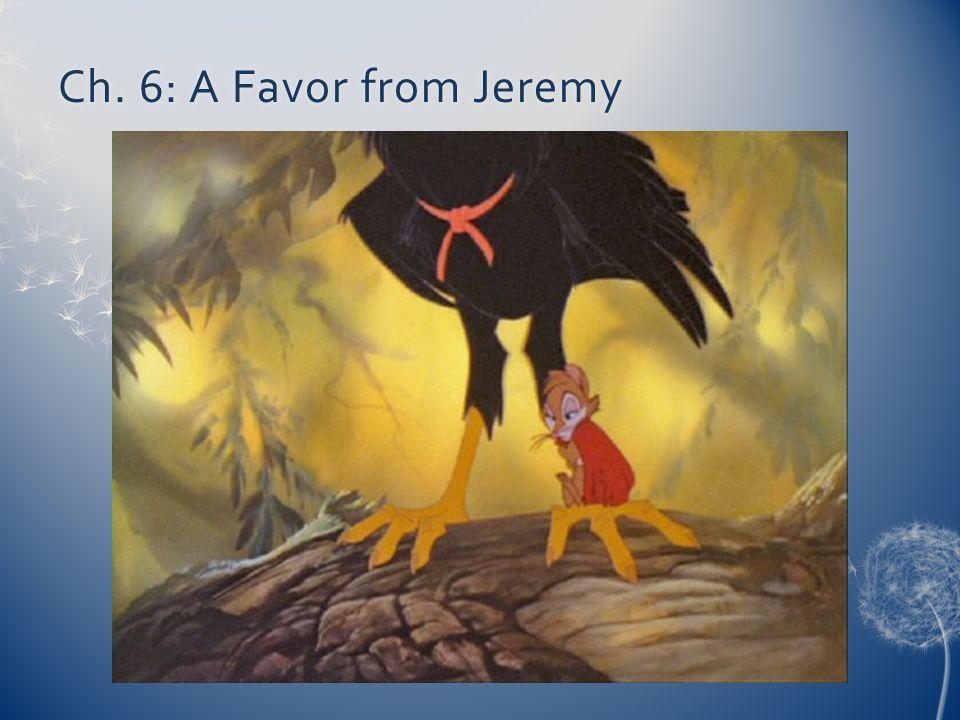 Ch. 6: A Favor from JeremyCh. 6: A Favor from Jeremy