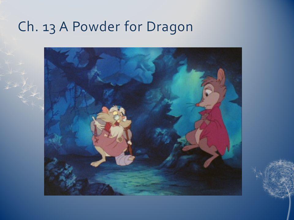 Ch. 13 A Powder for DragonCh. 13 A Powder for Dragon