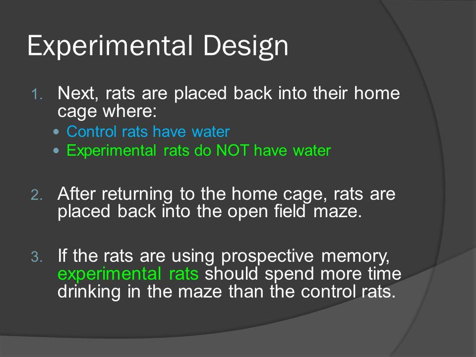 Experimental Design 1.