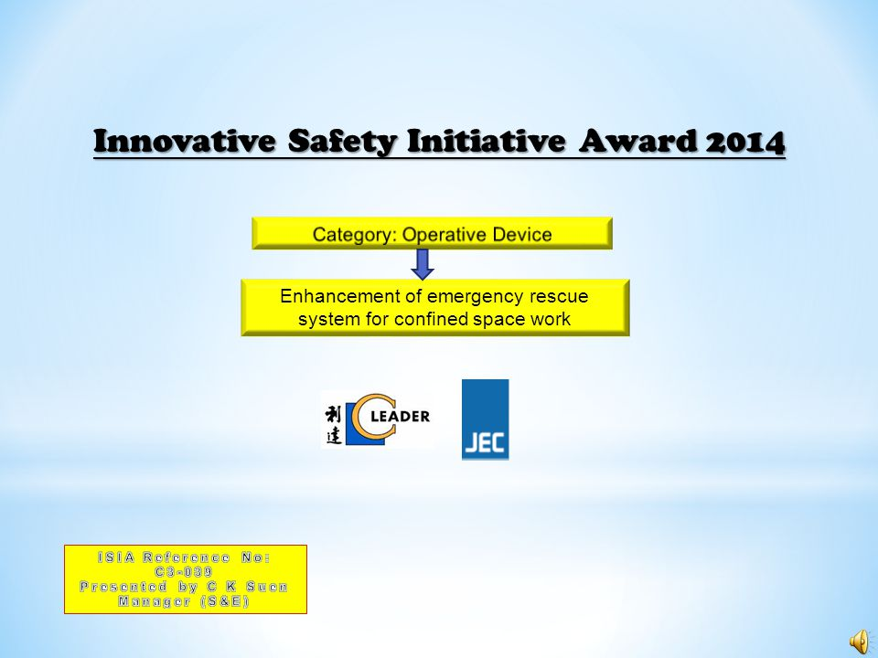 Enhancement of emergency rescue system for confined space work