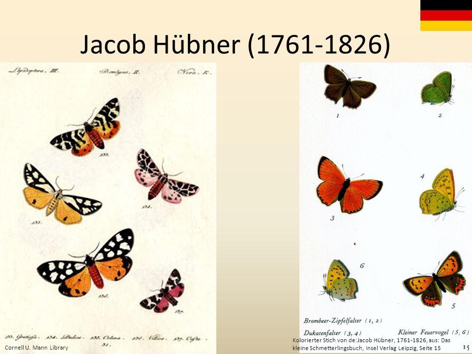 Jacob Hübner (1761-1826) Cornell U.