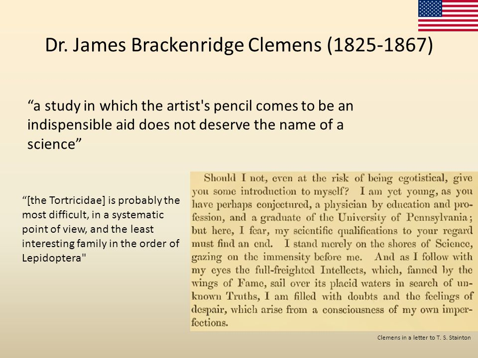 "Dr. James Brackenridge Clemens (1825-1867) ""a study in which the artist's pencil comes to be an indispensible aid does not deserve the name of a scien"