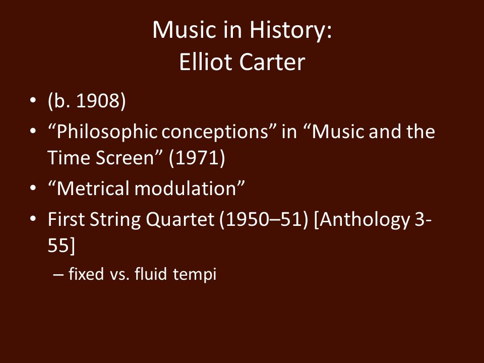 Music in History: Elliot Carter (b.