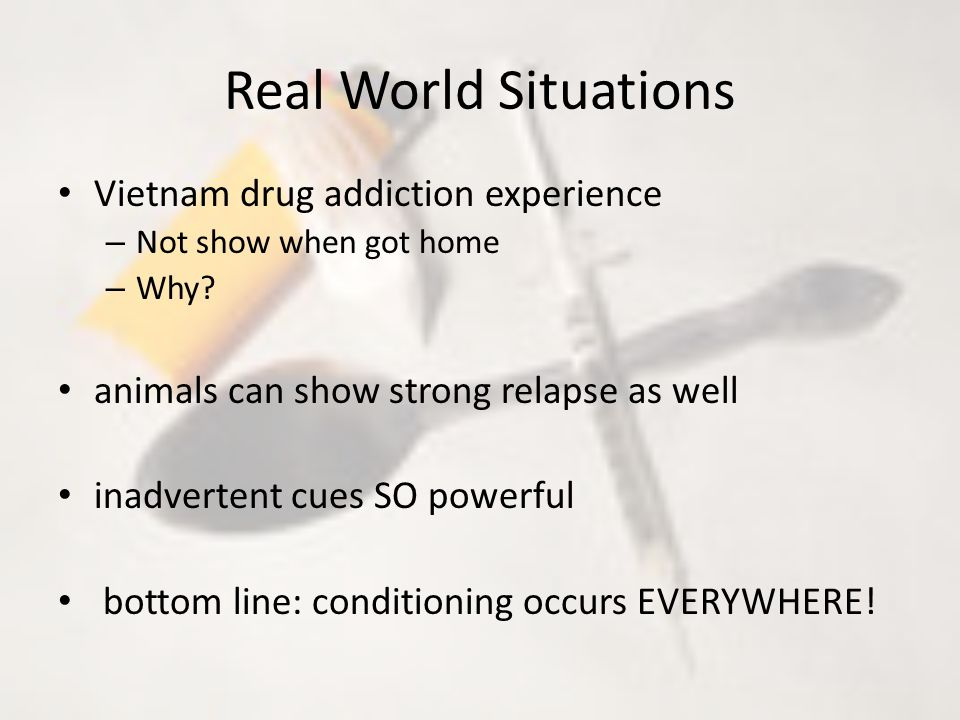 Real World Situations Vietnam drug addiction experience – Not show when got home – Why.