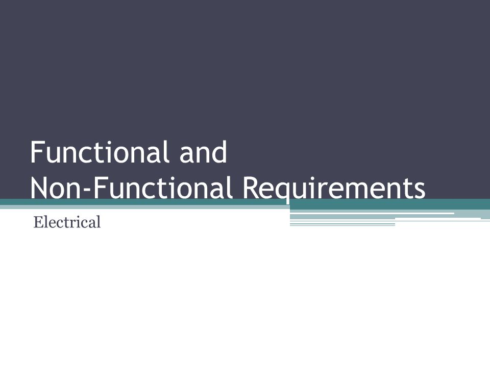 Functional and Non-Functional Requirements Electrical
