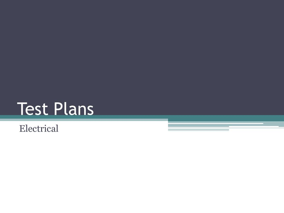 Test Plans Electrical