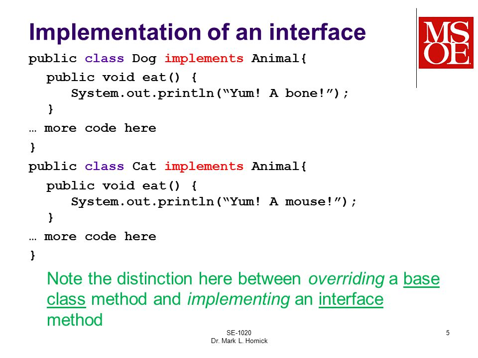 In UML the relationship between an interface and the classes that implement it is illustrated as follows: SE-1020 Dr.