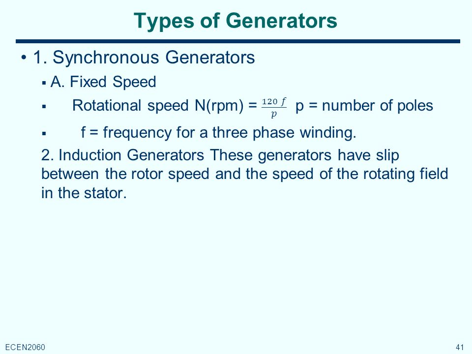 Types of Generators 41 ECEN2060