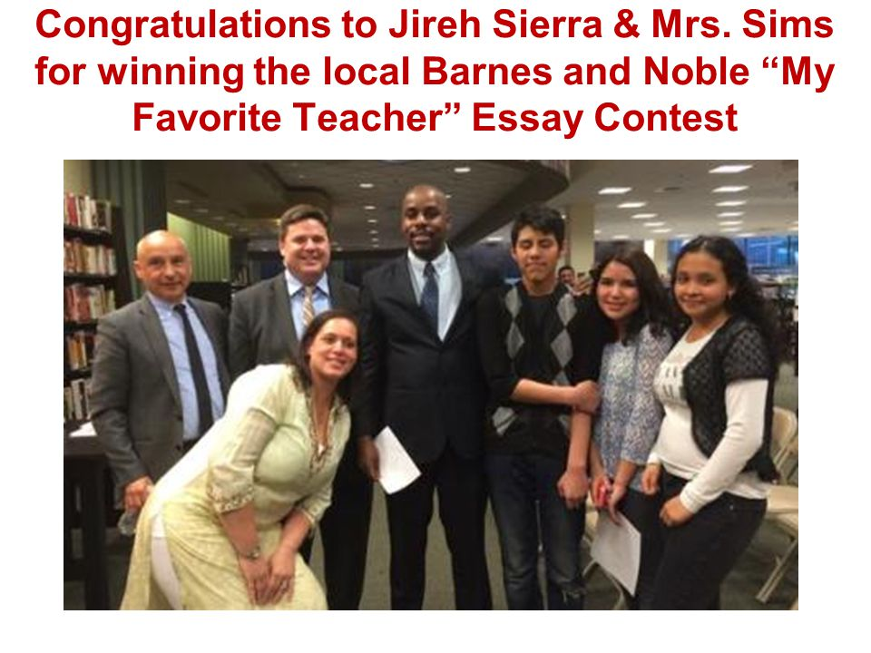 "Congratulations to Jireh Sierra & Mrs. Sims for winning the local Barnes and Noble ""My Favorite Teacher"" Essay Contest"