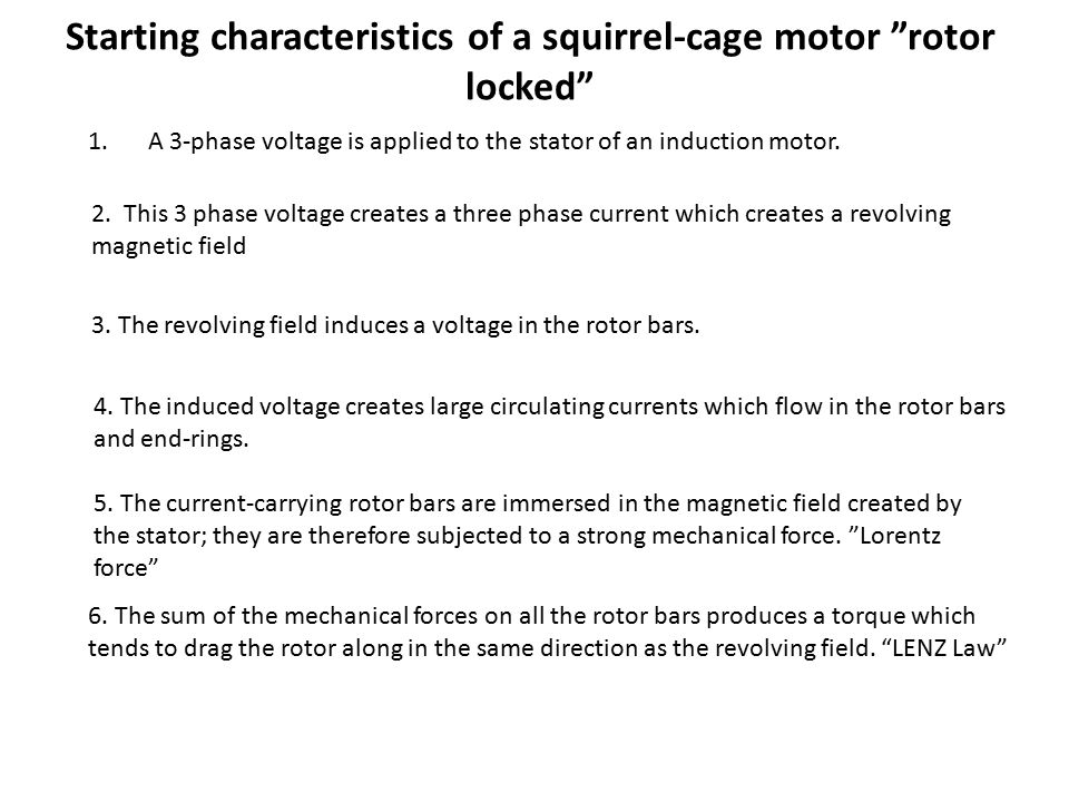 """Starting characteristics of a squirrel-cage motor """"rotor locked"""" 1.A 3-phase voltage is applied to the stator of an induction motor. 2. This 3 phase v"""