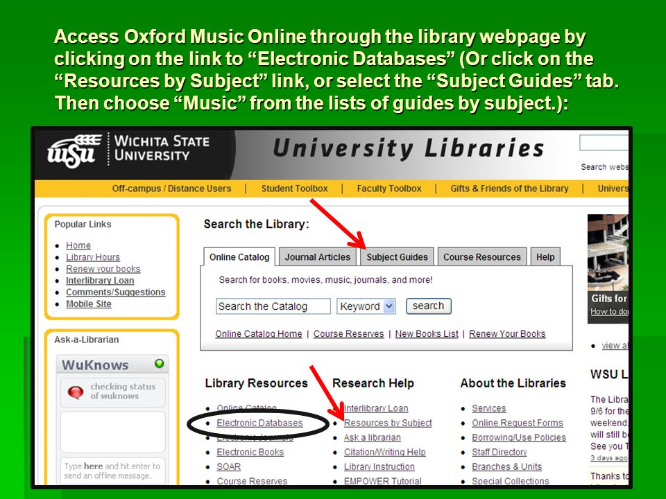 Type Oxford Music in the search box, or click on the letter 'O' to find it listed: