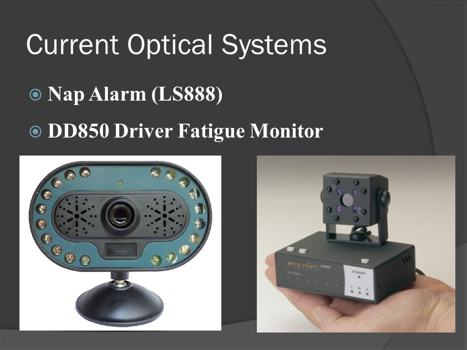 Current Optical Systems  Nap Alarm (LS888)  DD850 Driver Fatigue Monitor