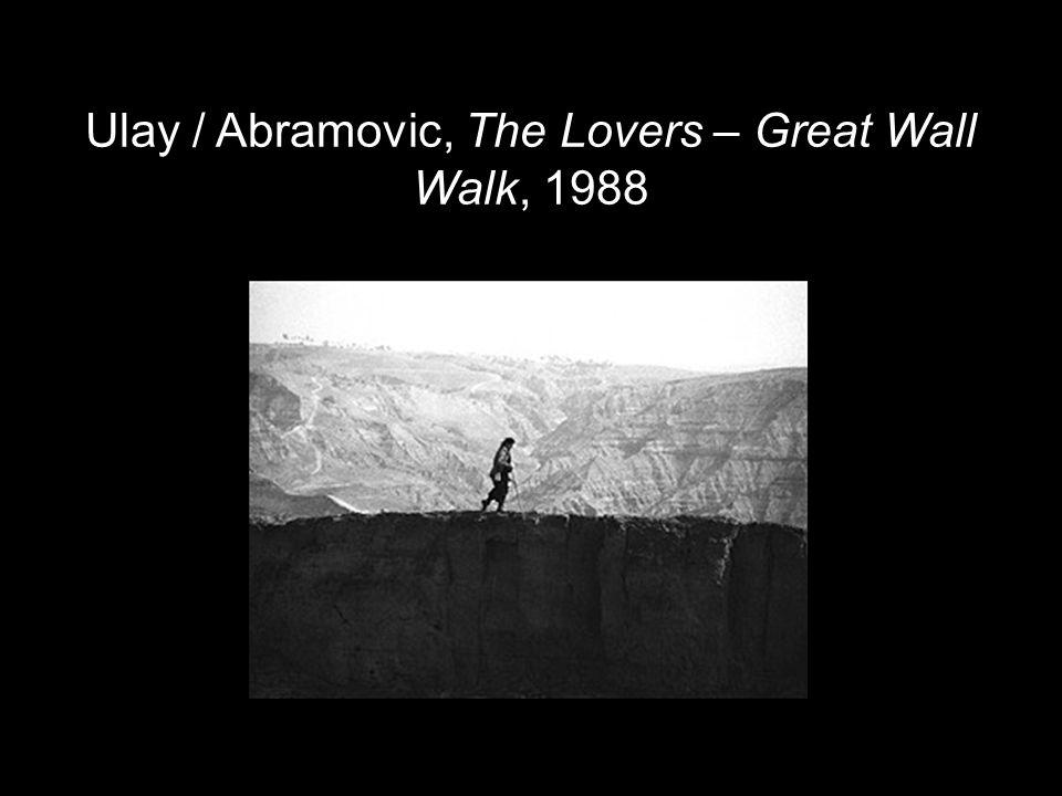 Ulay / Abramovic, The Lovers – Great Wall Walk, 1988