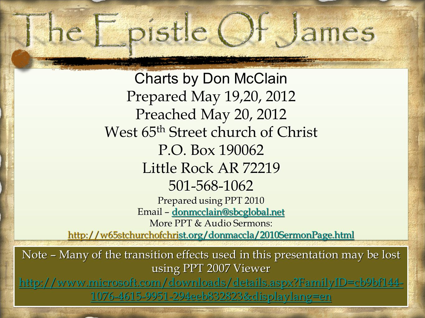 Charts by Don McClain Prepared May 19,20, 2012 Preached May 20, 2012 West 65 th Street church of Christ P.O. Box 190062 Little Rock AR 72219 501-568-1