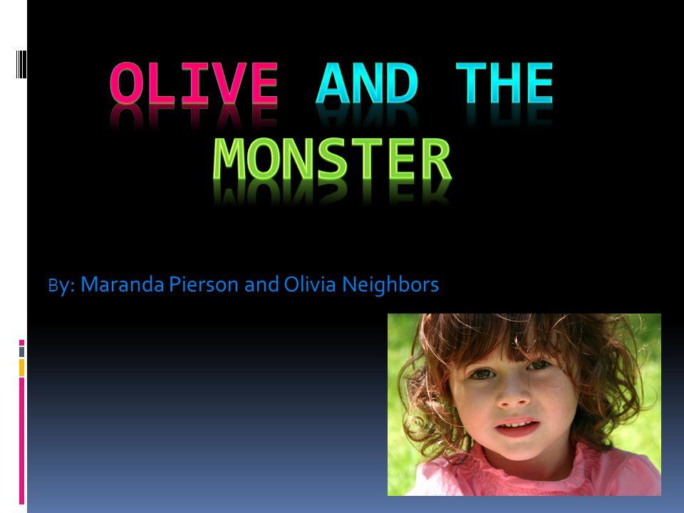 B y: Maranda Pierson and Olivia Neighbors