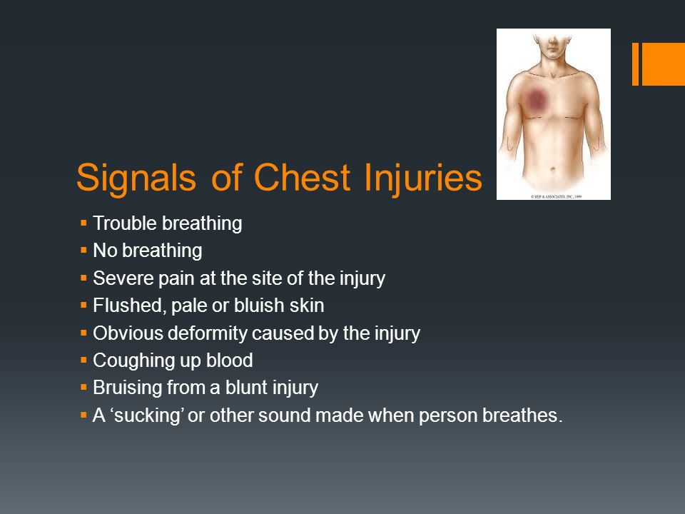 Care for Chest Injuries  Call 9-1-1 or the local emergency number.