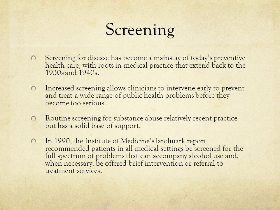 Screening (Continued) The term screening refers to the testing of individuals in a certain population to estimate the likelihood of a specific disorder.