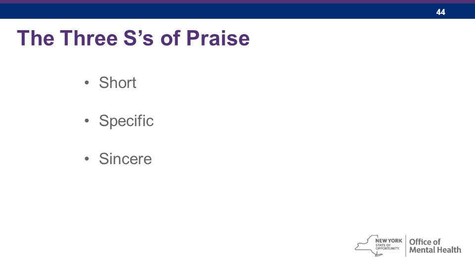 44 The Three S's of Praise Short Specific Sincere