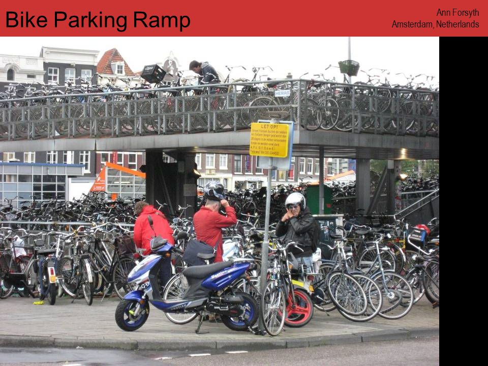 www.annforsyth.net Bike Parking Ramp Ann Forsyth Amsterdam, Netherlands