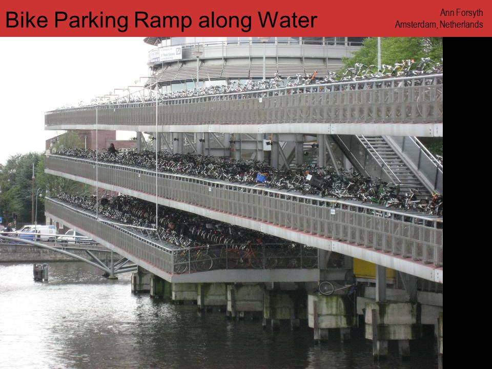 www.annforsyth.net Bike Parking Ramp along Water Ann Forsyth Amsterdam, Netherlands