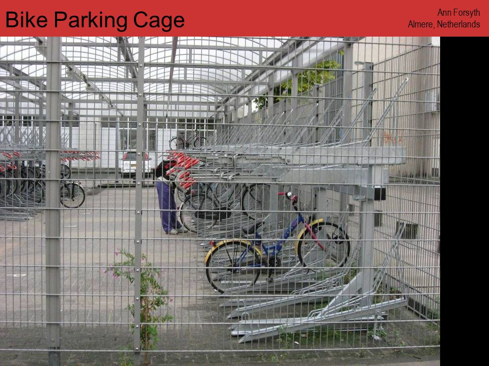 www.annforsyth.net Bike Parking Cage Ann Forsyth Almere, Netherlands