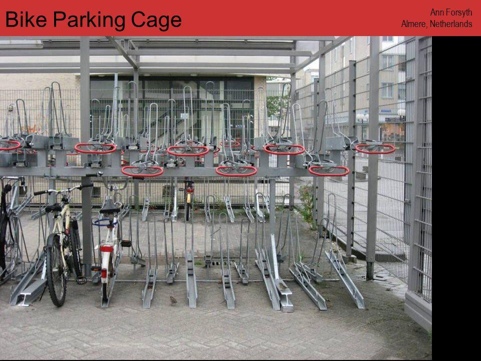www.annforsyth.net Bike Parking Cage Ann Forsyth Almere, Netherlands
