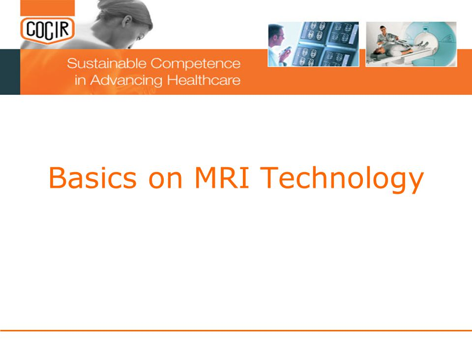 Basics on MRI Technology