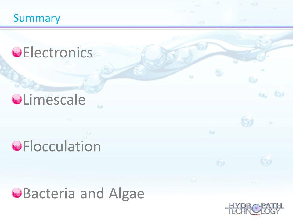 Summary Electronics Limescale Flocculation Bacteria and Algae