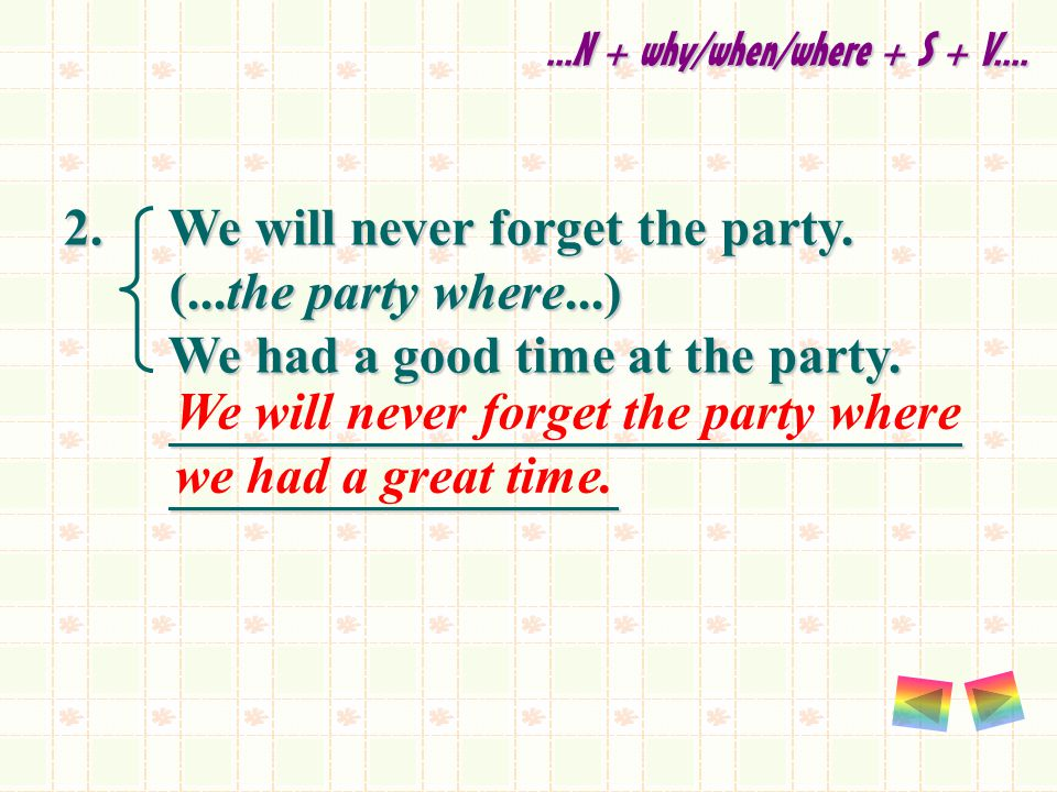 2. We will never forget the party.
