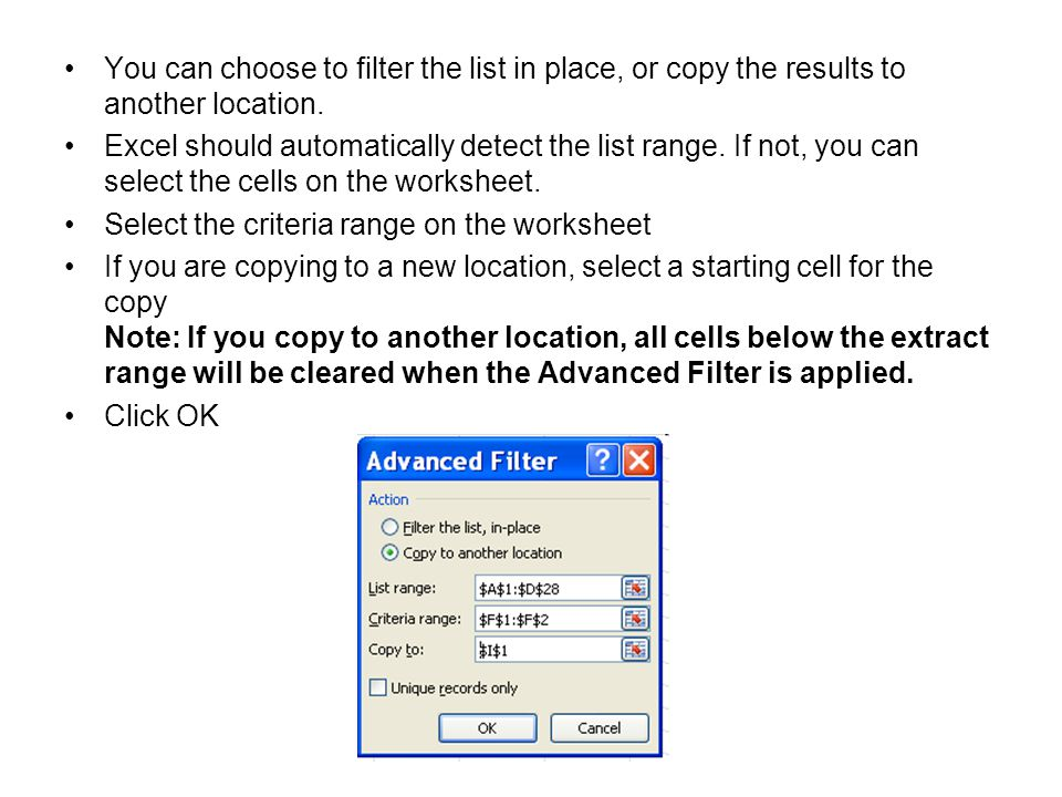 You can choose to filter the list in place, or copy the results to another location.