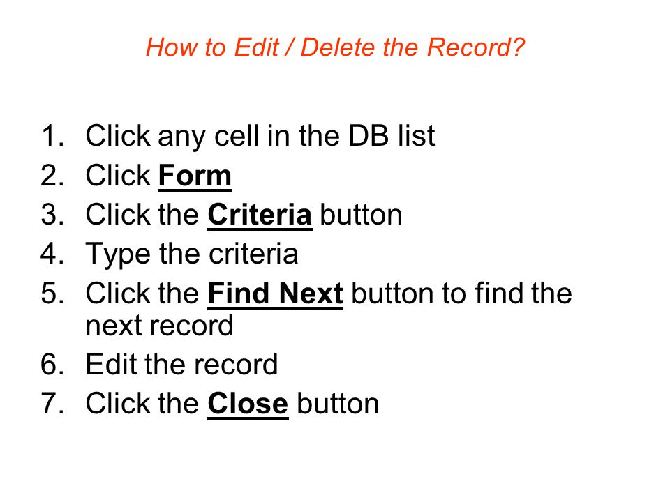 How to Edit / Delete the Record.