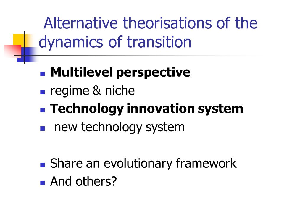 Ecological modernisation Emerging technologies are more sustainable Upstream support is main policy concern Consumption downplayed