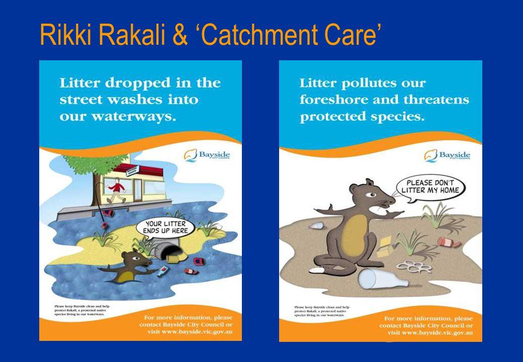 Rikki Rakali & 'Catchment Care'